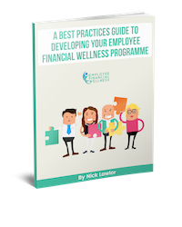 Developing Your  Employee Financial Wellness ProgrammeL A Best Practice Guide